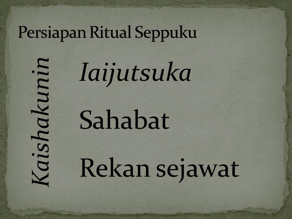 Kaishakunin Iaijutsuka Sahabat Rekan sejawat