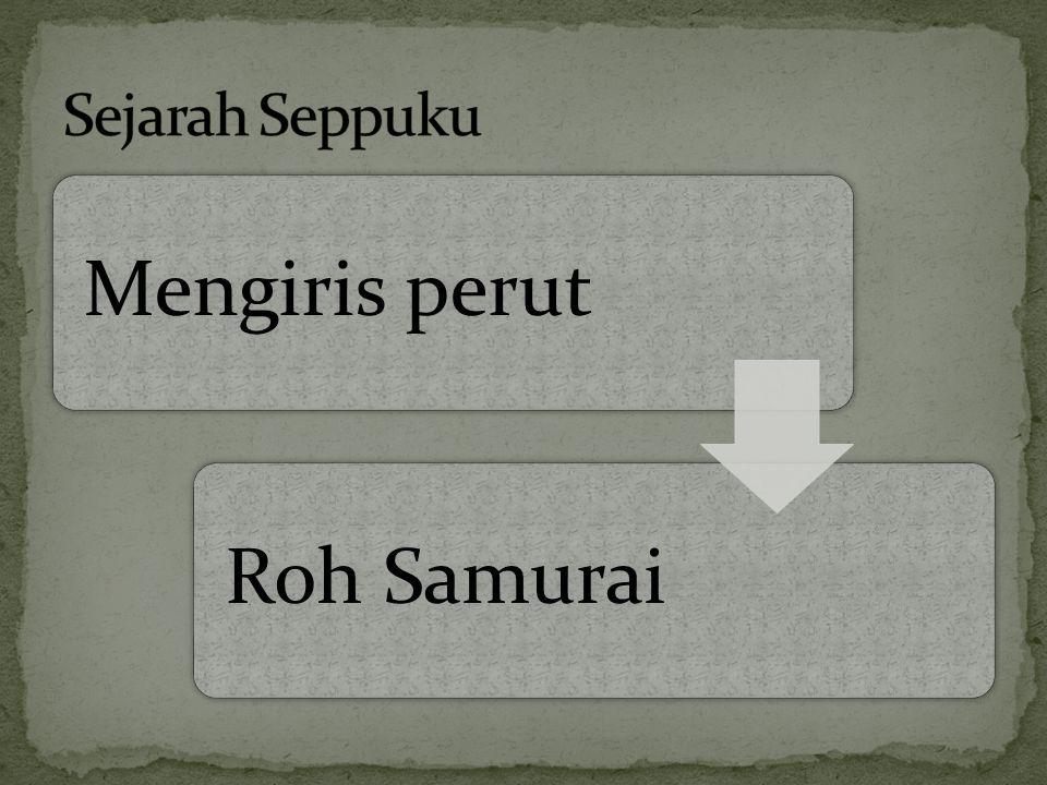 Mengiris perut Roh Samurai