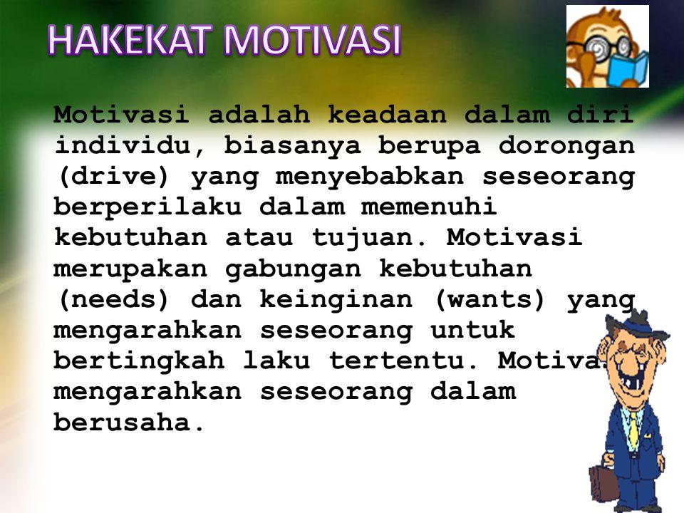 Motivasi adalah keadaan dalam diri individu, biasanya berupa dorongan (drive) yang menyebabkan seseorang berperilaku dalam memenuhi kebutuhan atau tuj
