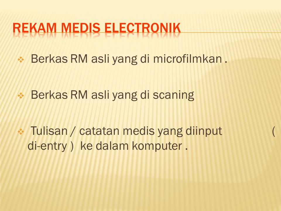 Berkas RM asli yang di microfilmkan.