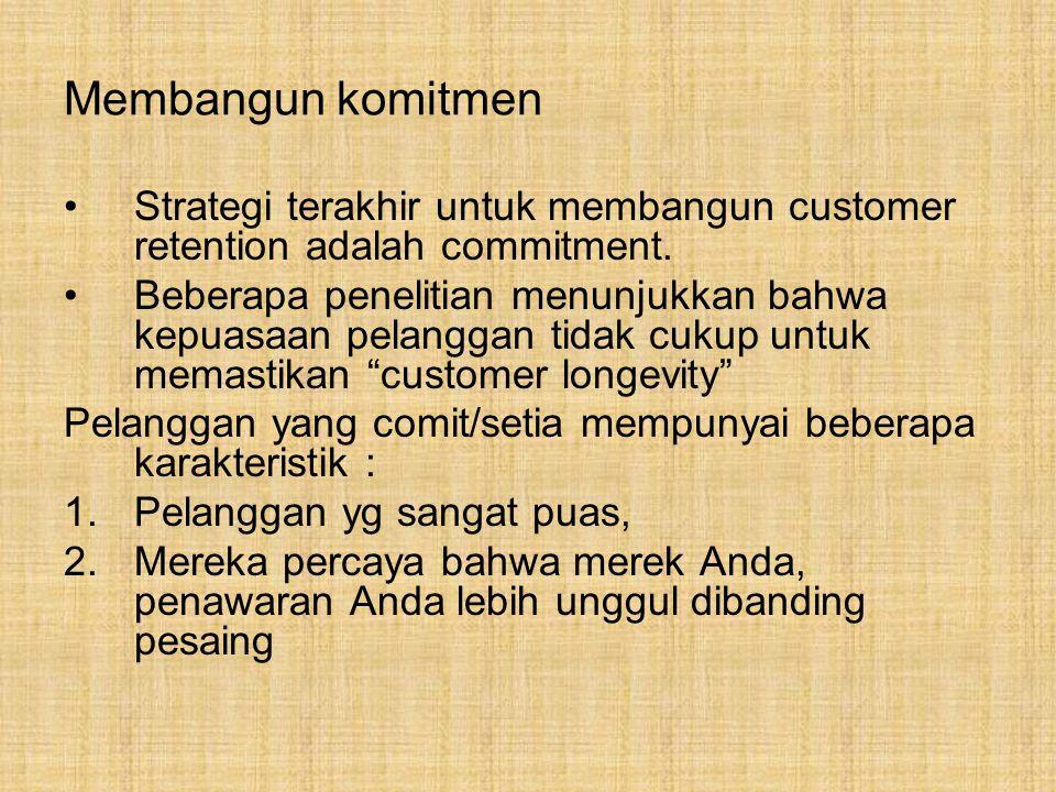 Pelanggan setia… Mereka terlibat dalam merk, penawaran dan perusahaan.