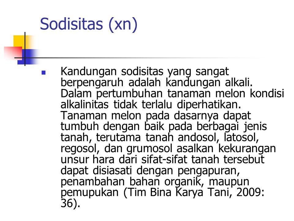 Sodisitas (xn) Kandungan sodisitas yang sangat berpengaruh adalah kandungan alkali.