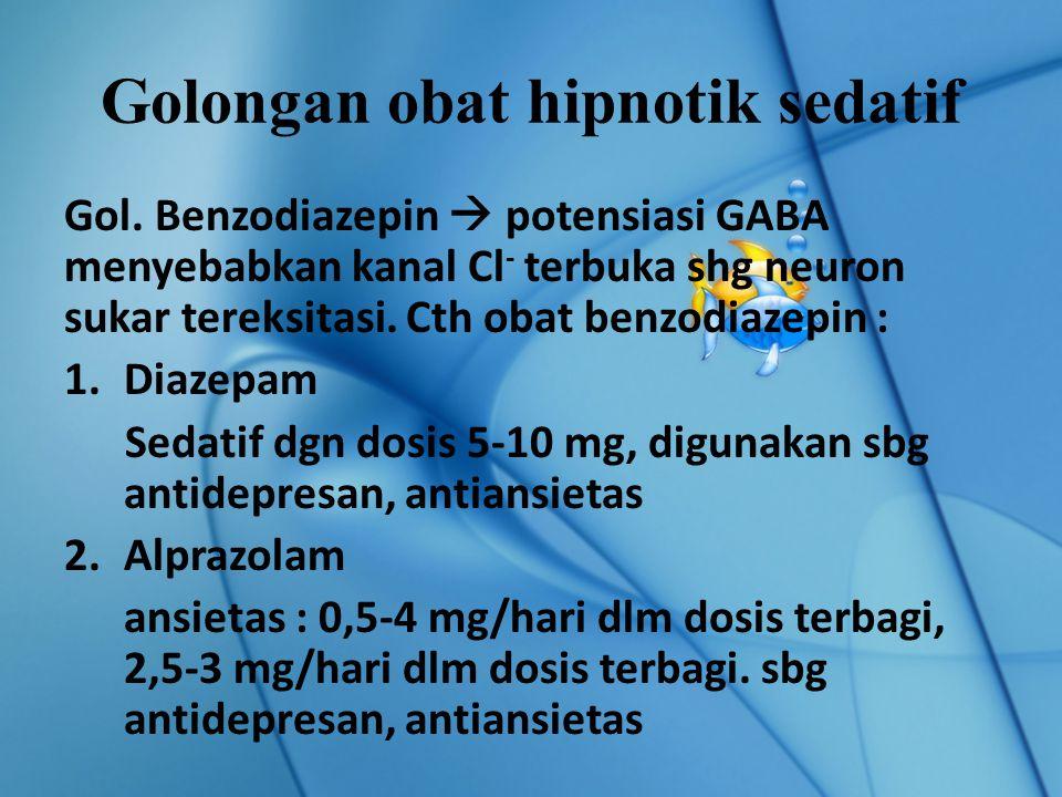 Golongan obat hipnotik sedatif Gol.