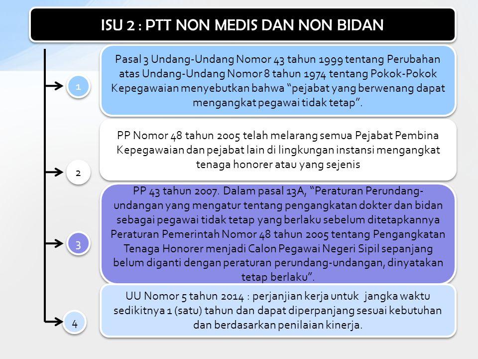 """Pasal 3 Undang-Undang Nomor 43 tahun 1999 tentang Perubahan atas Undang-Undang Nomor 8 tahun 1974 tentang Pokok-Pokok Kepegawaian menyebutkan bahwa """"p"""