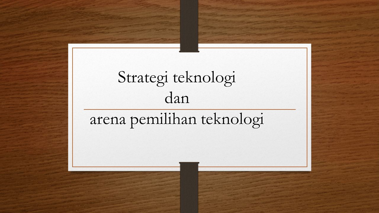 Drivers Because competitiveadvantage is the primary objective in technology management, both technology and strategic consideration should be weiged in the process of arriving at the technology choice The process should focus on two major question: a) Does the environment offer sites for value creation.