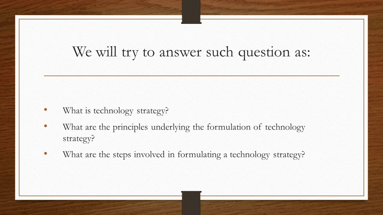 Framework for Formulating Technology Strategy