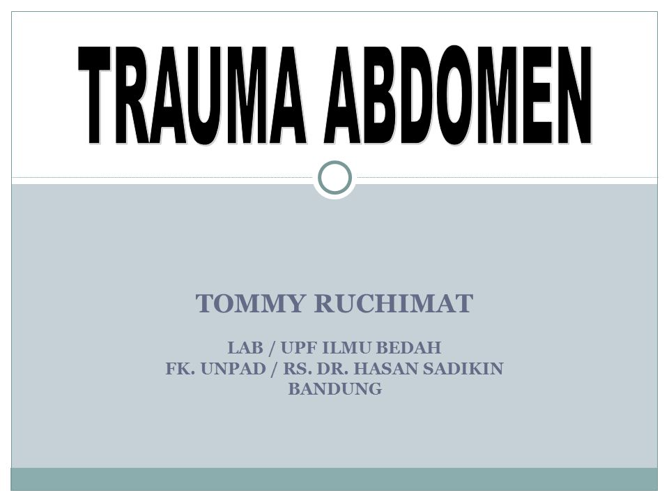TOMMY RUCHIMAT LAB / UPF ILMU BEDAH FK. UNPAD / RS. DR. HASAN SADIKIN BANDUNG