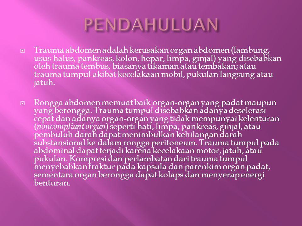 a.Cedera pada Lambung dan Usus Halus b. Cedera pada Duodenum dan Pankreas c.
