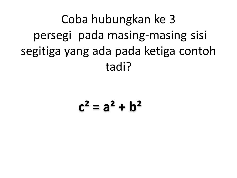 c² = a² + b²
