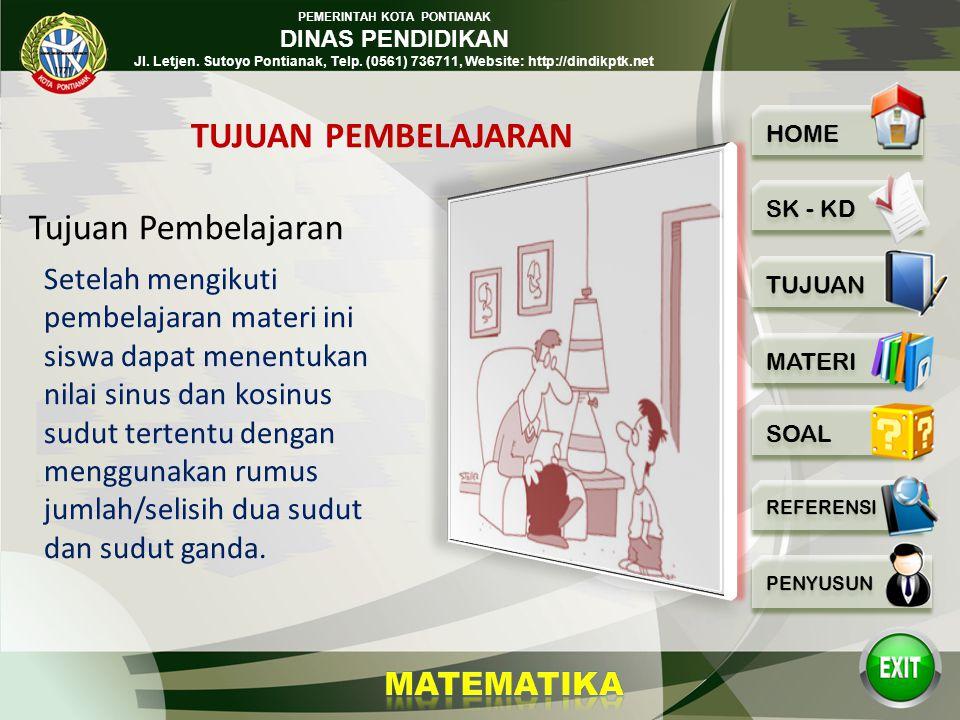 PEMERINTAH KOTA PONTIANAK DINAS PENDIDIKAN Jl. Letjen. Sutoyo Pontianak, Telp. (0561) 736711, Website: http://dindikptk.net Standar kompetensi Kompete