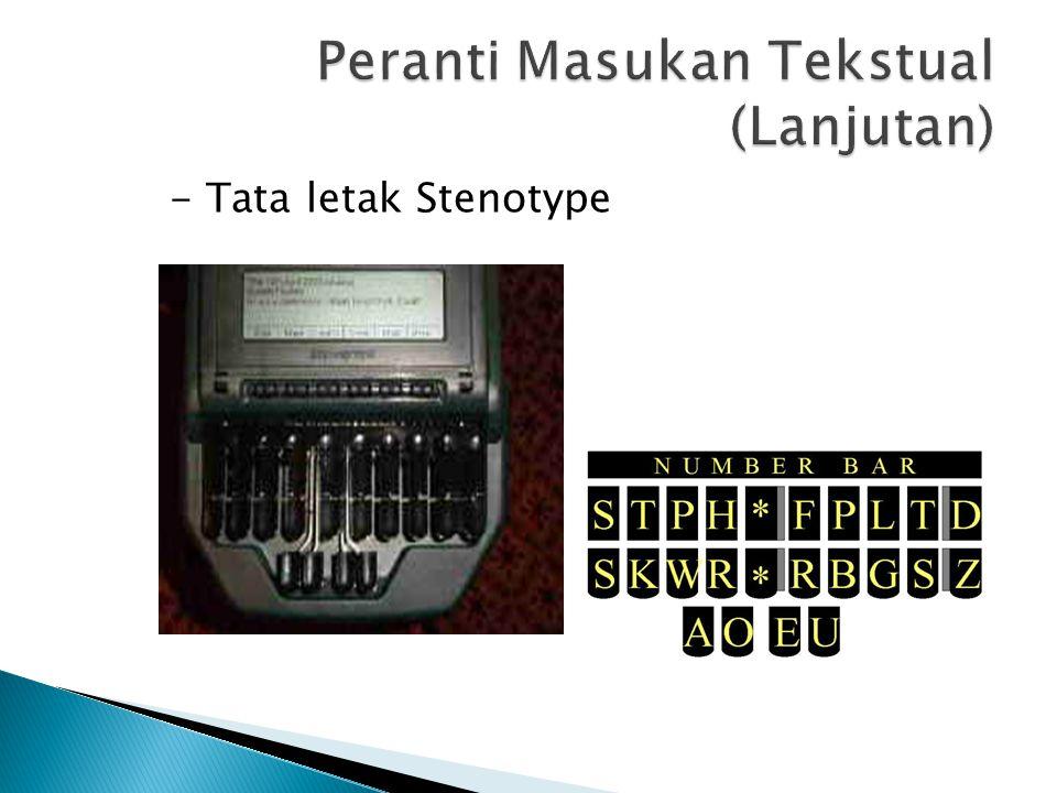 - Tata letak Stenotype