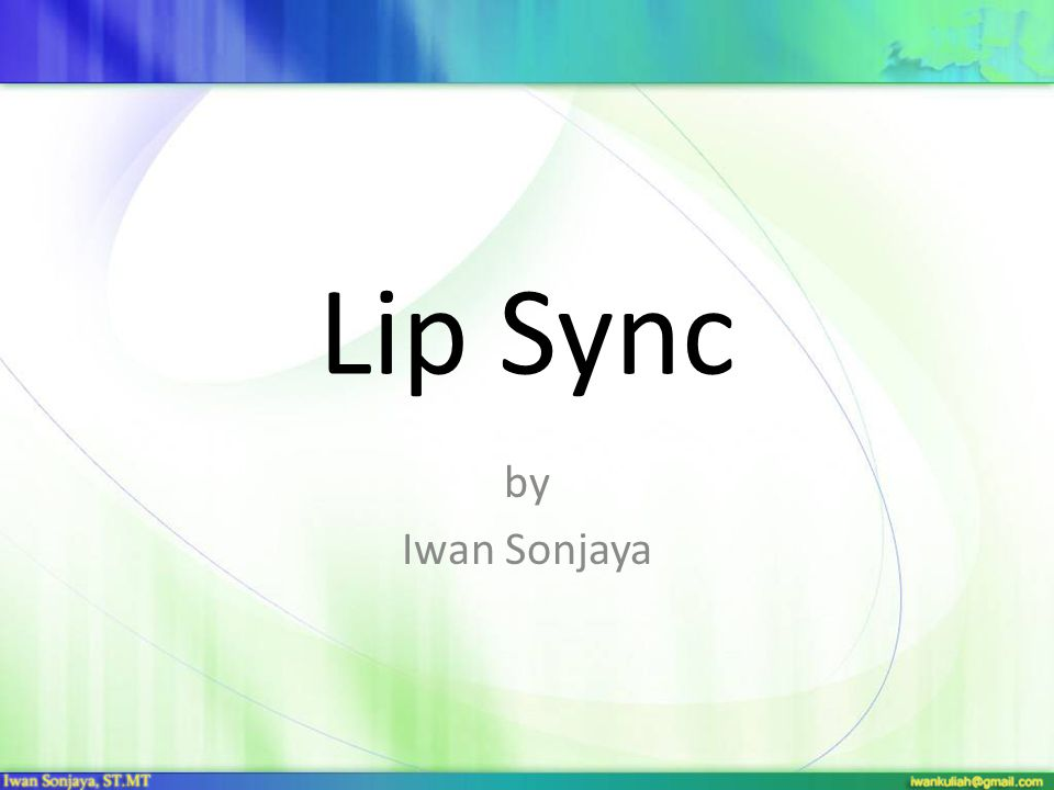Lip Sync by Iwan Sonjaya