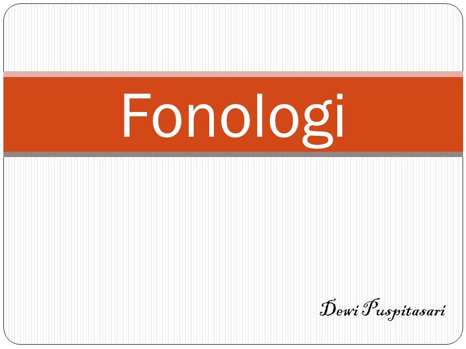Fonologi Dewi Puspitasari