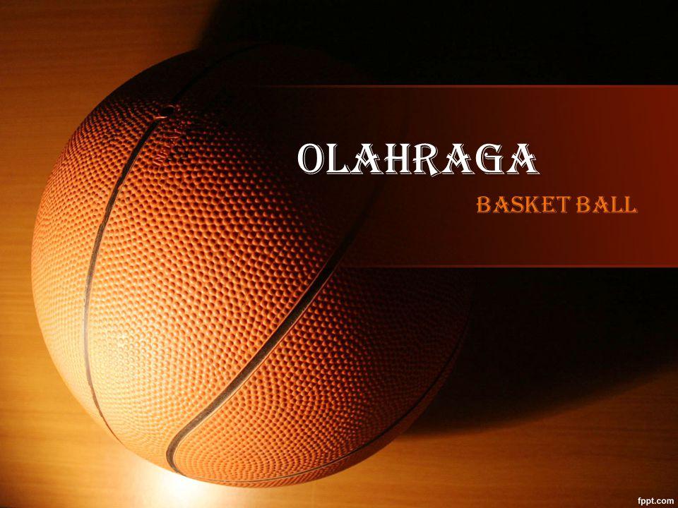 Sejarah basket ball Basket dianggap sebagai olahraga unik karena diciptakan secara tidak sengaja oleh seorang guru olahraga.