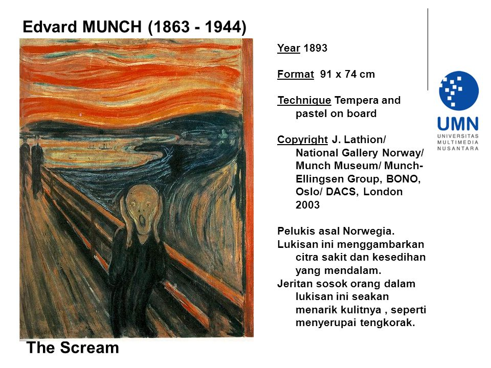 Year 1893 Format 91 x 74 cm Technique Tempera and pastel on board Copyright J. Lathion/ National Gallery Norway/ Munch Museum/ Munch- Ellingsen Group,