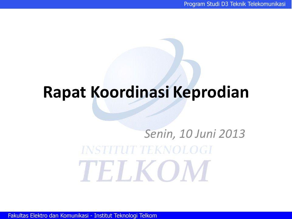 Rapat Koordinasi Keprodian Senin, 10 Juni 2013