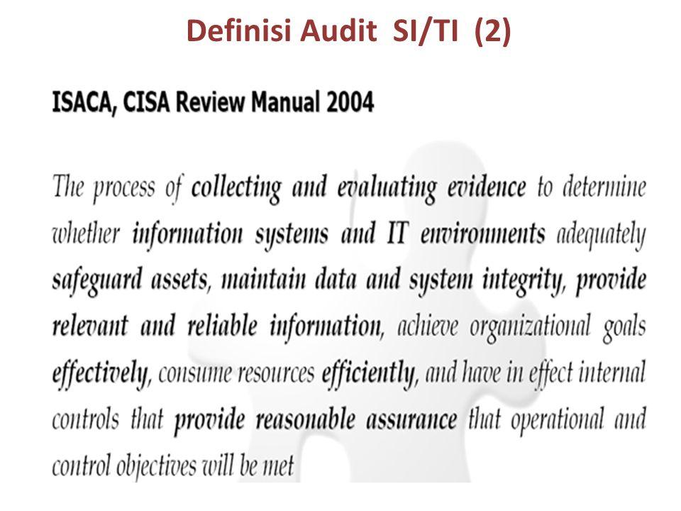(ISACA-CISA) Proses sistematis yang dilakukan dengan memperhatikan keobjektifan dari pihak yang kompeten dan indpenden dalam prolehan dan penilaian bukti-bukti terhadap tuntutan-tuntutan yang terkait dengan hal-hal atau kejadian yang bersifat ekonomis, tujuan dari kegiatan audit adalah memberikan gambaran kondisi tertentu yang berlangsung di perusahaan dan pelaporan mengenai pemenuhan terhadap sekumpulan standar yang terdefinisi.