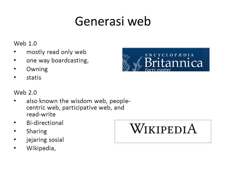 Web 3.0 the portable personal web adanya komunikasi antara user dengan mesin pencari software sebagai layanan bisnis konten real time iGoogle Web 4.0 Human and machine can interact in symbiosis like mind controlled interfaces (simbiotic web).