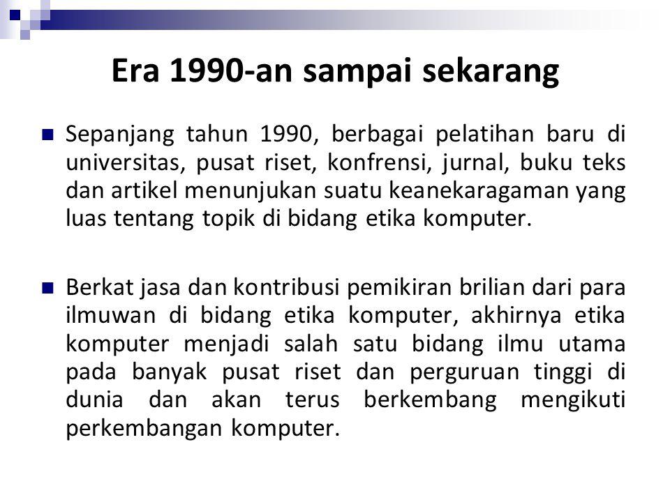 Era 1990-an sampai sekarang Sepanjang tahun 1990, berbagai pelatihan baru di universitas, pusat riset, konfrensi, jurnal, buku teks dan artikel menunj