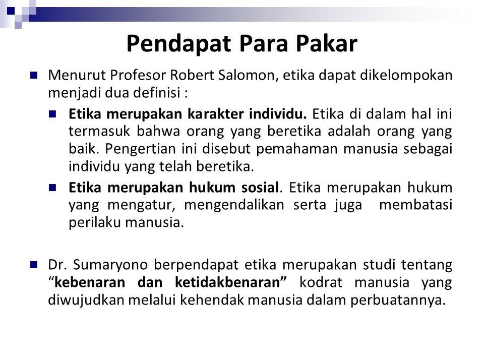 Etika, Filsafat dan Ilmu Pengetahuan Etika adalah bagian dari Filsafat.