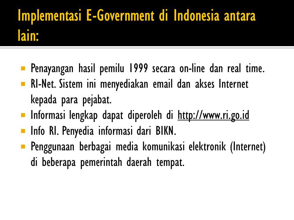  Penayangan hasil pemilu 1999 secara on-line dan real time.