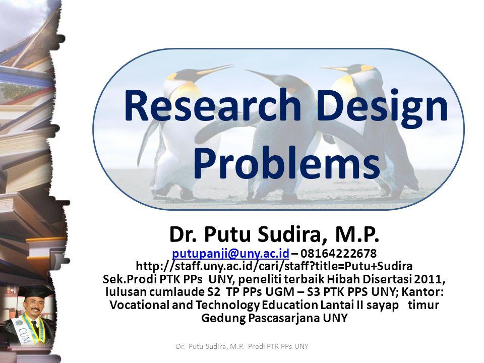 PROSES PENELITIAN KUANTITATIF Dr.Putu Sudira, M.P.