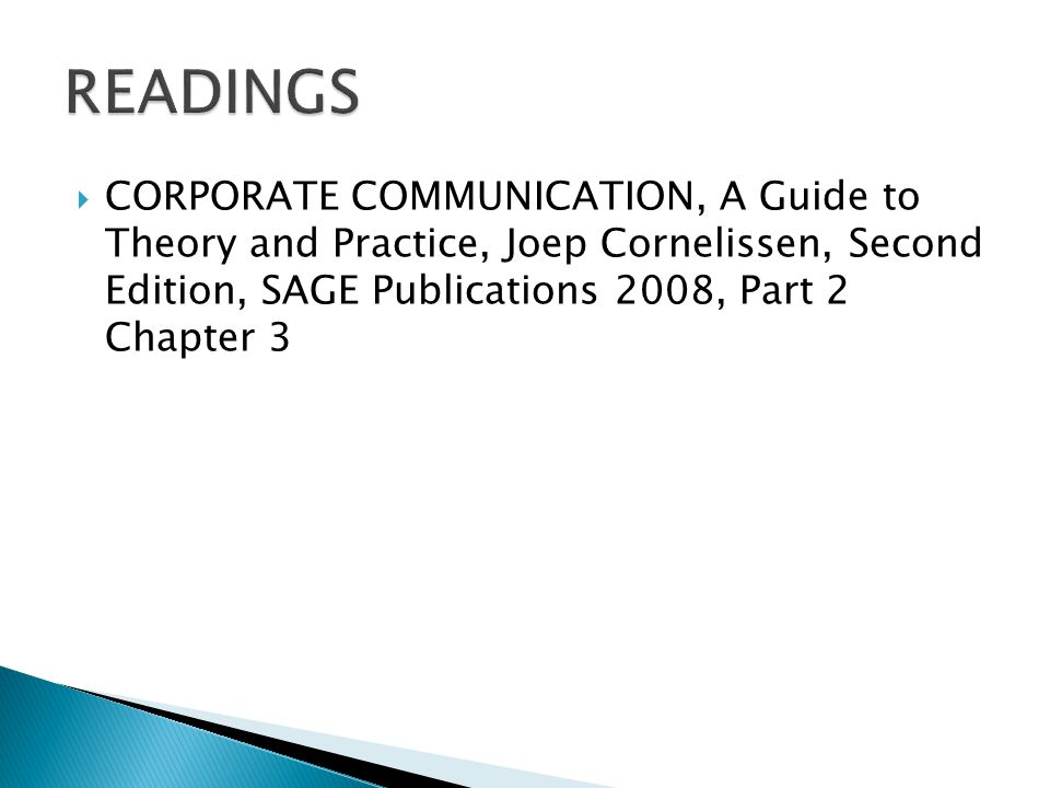  CORPORATE COMMUNICATION, A Guide to Theory and Practice, Joep Cornelissen, Second Edition, SAGE Publications 2008, Part 2 Chapter 3