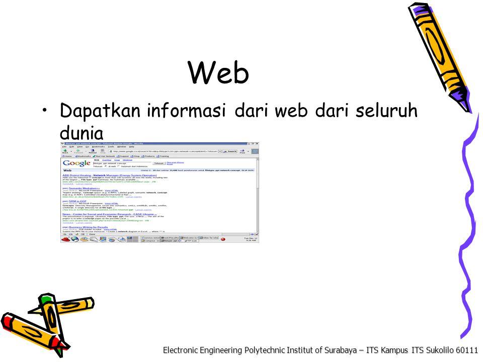 Electronic Engineering Polytechnic Institut of Surabaya – ITS Kampus ITS Sukolilo 60111 Web Dapatkan informasi dari web dari seluruh dunia