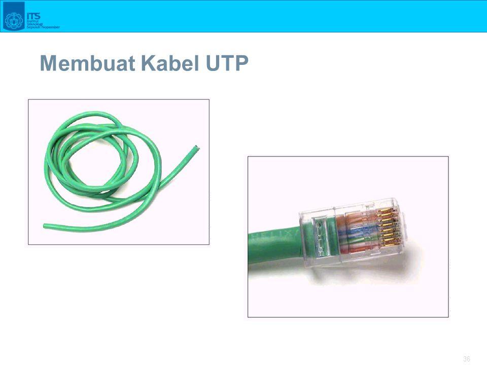 36 Membuat Kabel UTP