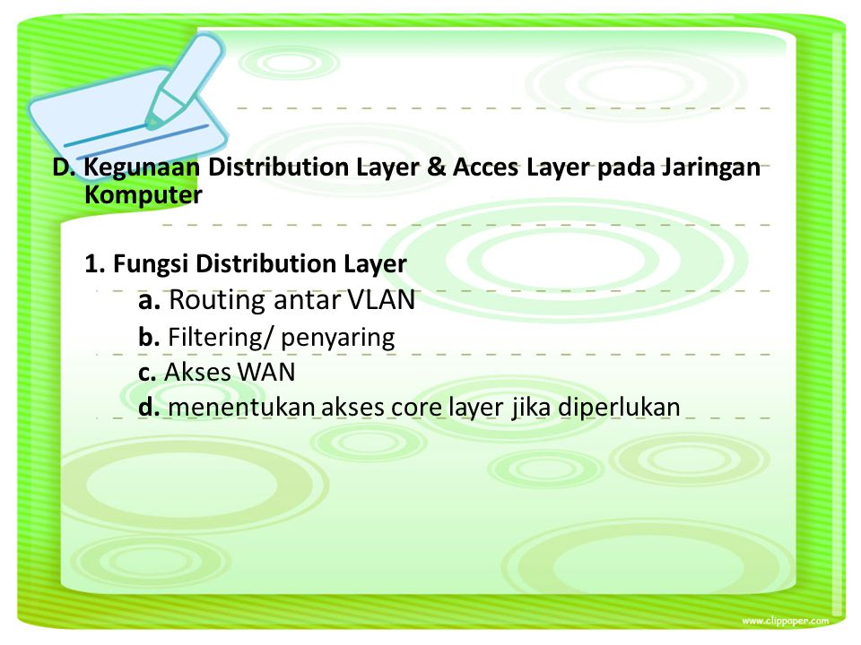 D. Kegunaan Distribution Layer & Acces Layer pada Jaringan Komputer 1.
