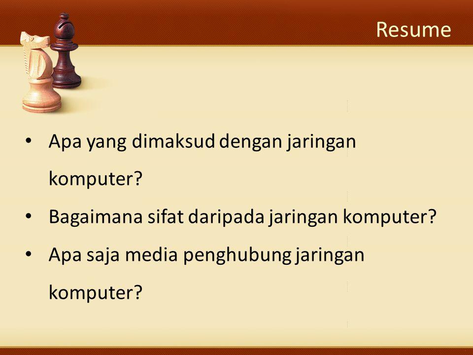 Resume Apa yang dimaksud dengan jaringan komputer.