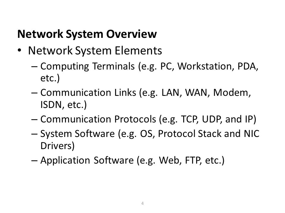 5 Network System Overview