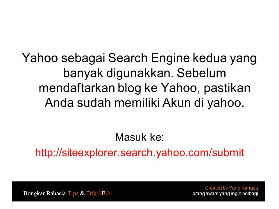 Yahoo sebagai Search Engine kedua yang banyak digunakkan.