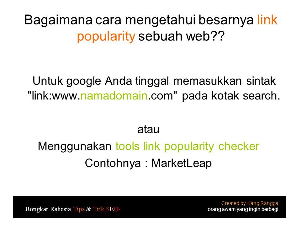 Bagaimana cara mengetahui besarnya link popularity sebuah web?.