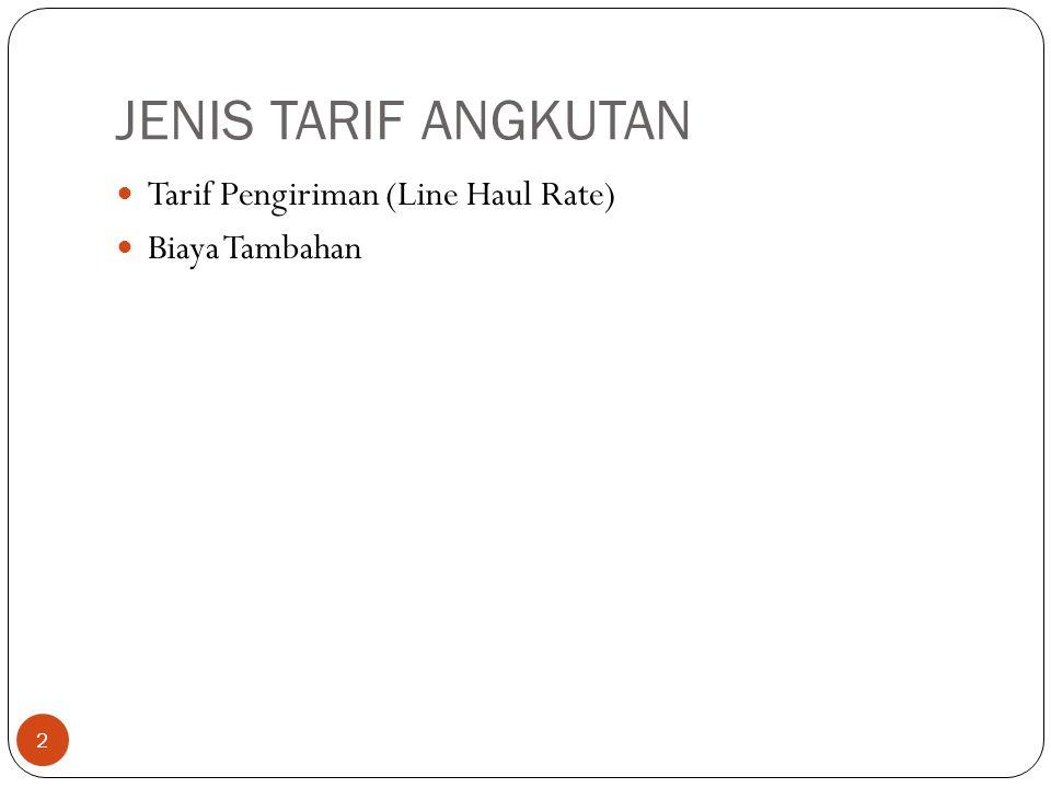TARIF OPP/OPT 13 Yaitu biaya bongkar muat yang terdiri dari tarif yang dikenakan untuk jasa-jasa pekerjaan stevedoring, cargodoring dan receiving/delivery.