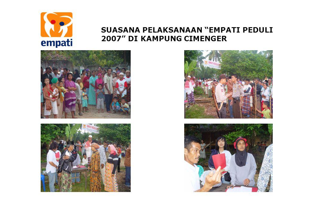 """SUASANA PELAKSANAAN """"EMPATI PEDULI 2007"""" DI KAMPUNG CIMENGER"""