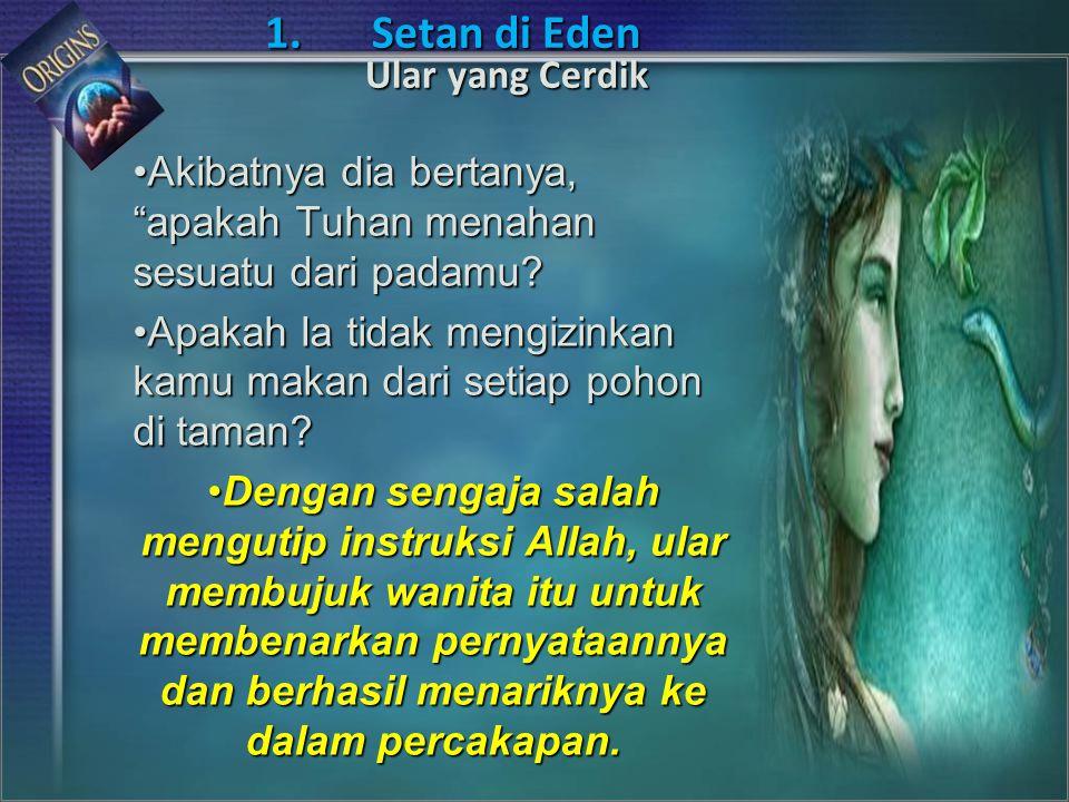 Akibatnya dia bertanya, apakah Tuhan menahan sesuatu dari padamu?Akibatnya dia bertanya, apakah Tuhan menahan sesuatu dari padamu.
