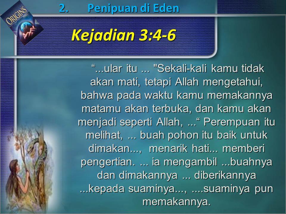 2.Penipuan di Eden ...ular itu...
