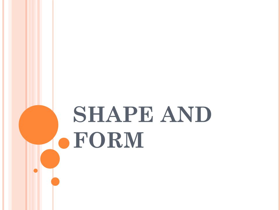 Kata-kata Shape dan Form sering digunakan bergantian.