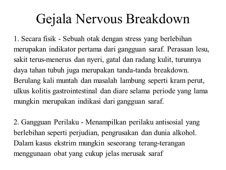 Gejala Nervous Breakdown 1.