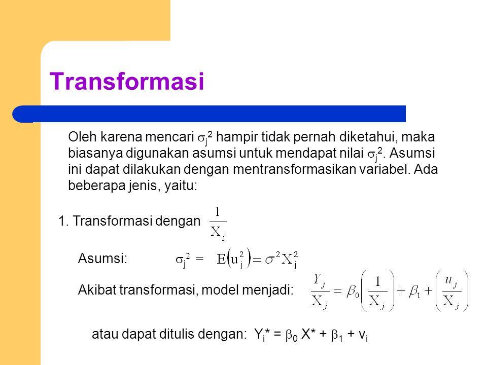 Transformasi Oleh karena mencari  j 2 hampir tidak pernah diketahui, maka biasanya digunakan asumsi untuk mendapat nilai  j 2.