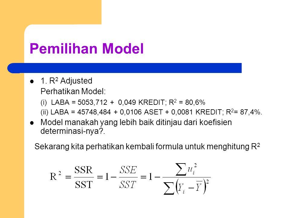 Pemilihan Model 1.