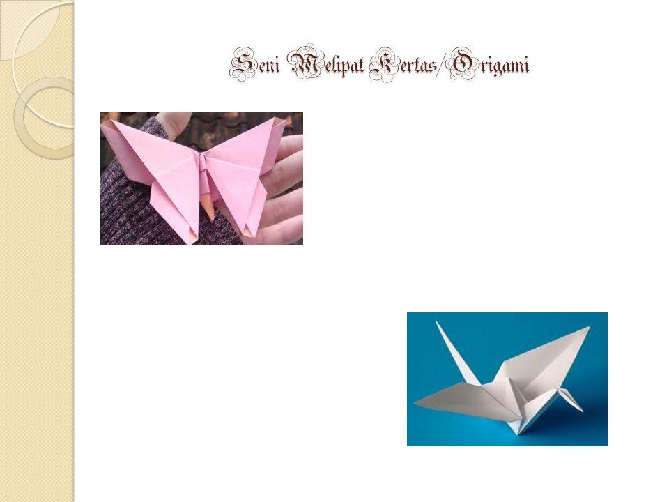 Seni Melipat Kertas/Origami