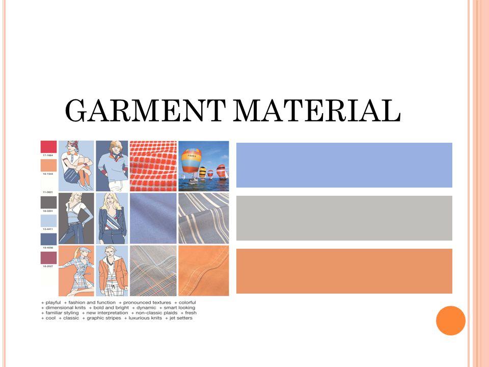 GARMENT MATERIAL