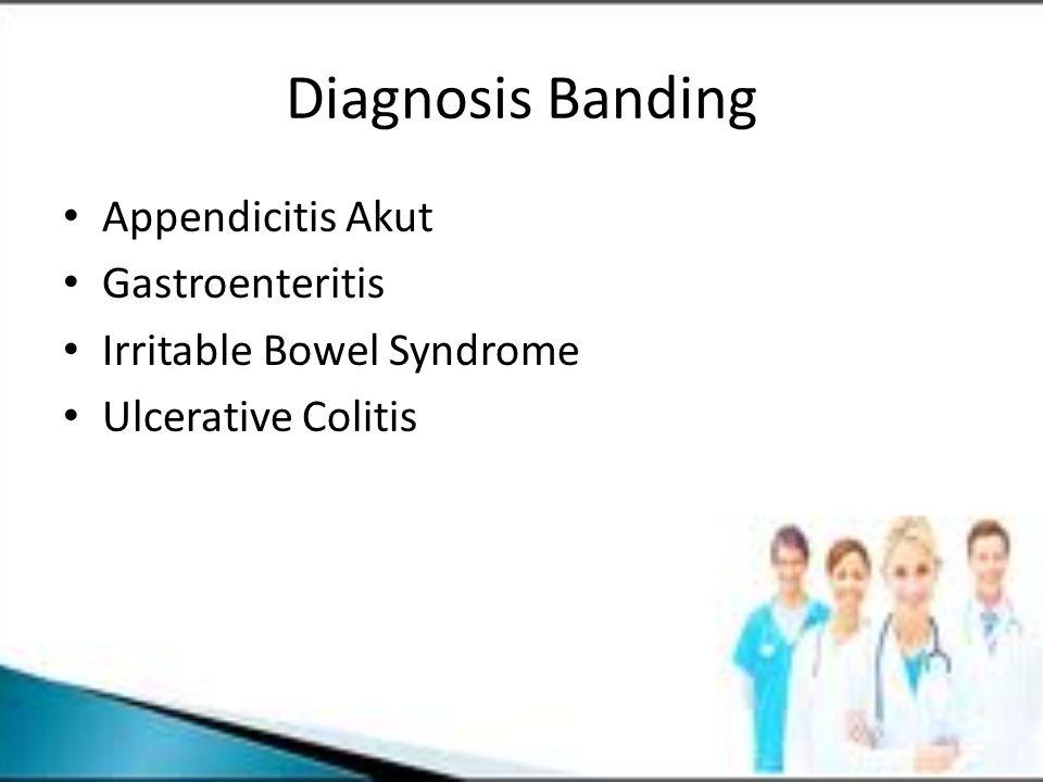 Diagnosis Banding Appendicitis Akut Gastroenteritis Irritable Bowel Syndrome Ulcerative Colitis