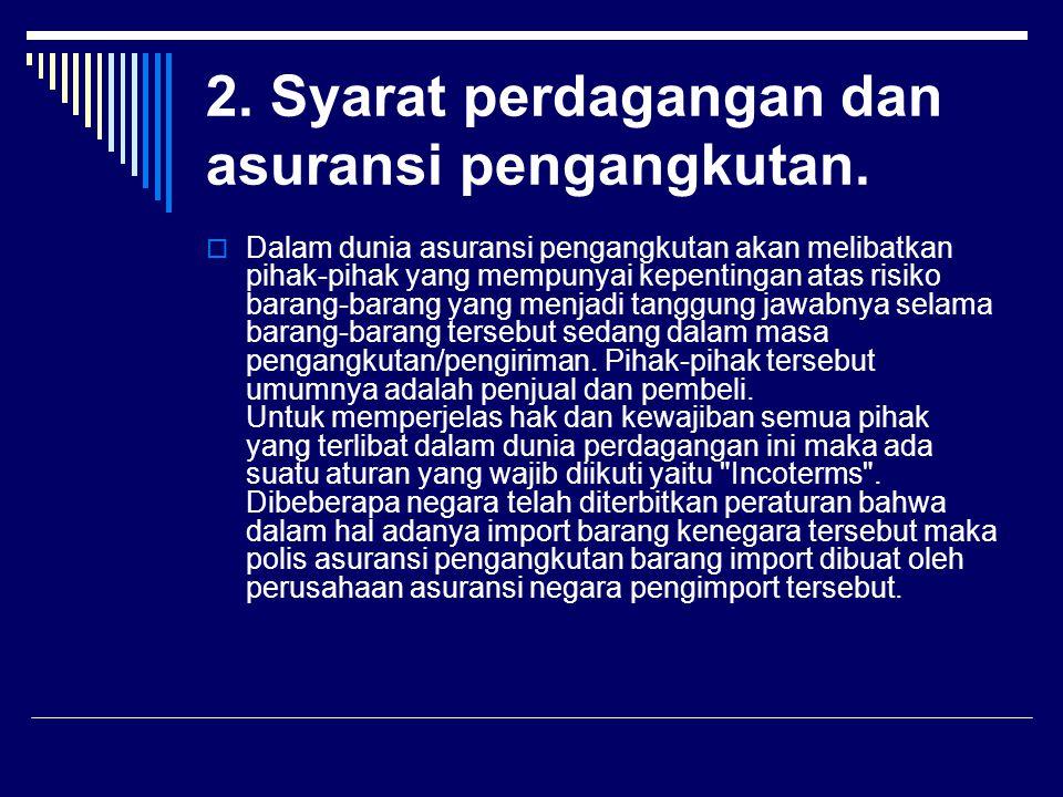2.Syarat perdagangan dan asuransi pengangkutan.
