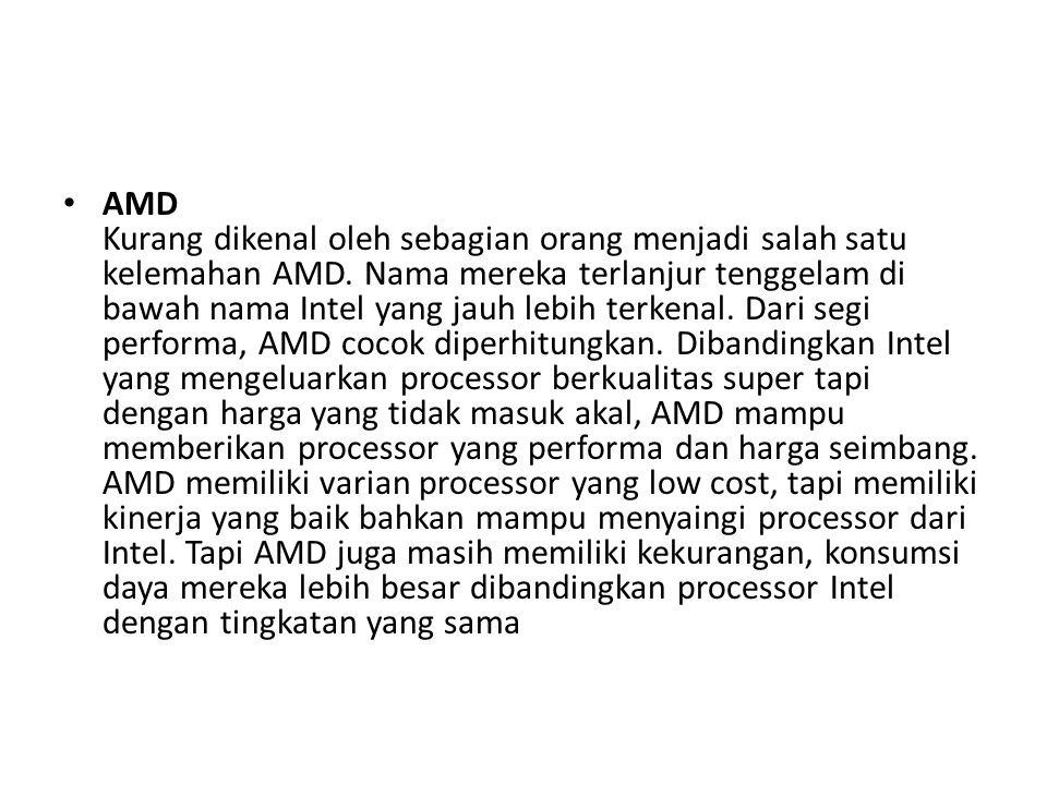 KESIMPULAN Intel menyediakan processor yang super kenceng, bahkan AMD belum mampu menandinginya.