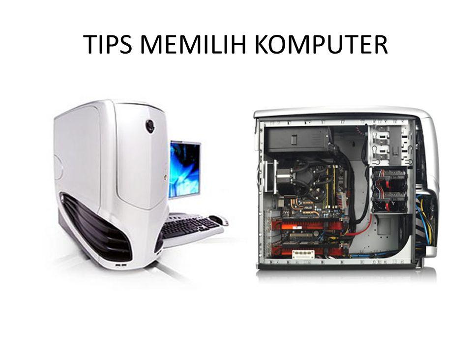 TIPS MEMILIH KOMPUTER