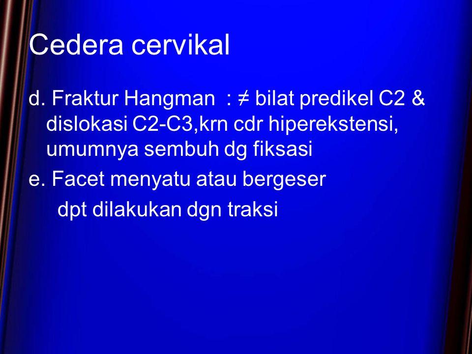 Cedera cervikal d.