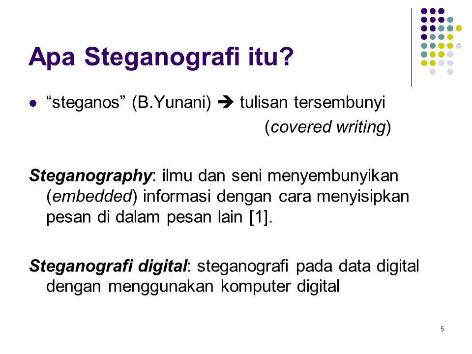 5 Apa Steganografi itu.